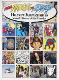 Books:First Editions, Harvey Kurtzman From Aargh! to Zap! First Edition (PrenticeHall Press, 1991)....