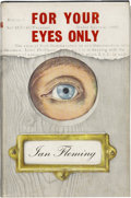 Books:First Editions, Ian Fleming. For Your Eyes Only. The Secret Occasions inthe Life of James Bond. London: Jonathan Cape, ...