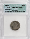 Early Dimes: , 1807 10C --Damaged--ICG. FR2 Details. NGC Census: (5/203). PCGSPopulation (9/290). Mintage: 165,000. Numismedia Wsl. Price ...