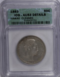 Coins of Hawaii: , 1883 50C Hawaii Half Dollar--Cleaned--ICG. AU53 Details. NGCCensus: (12/202). PCGS Population (25/273). Mintage: 700,000. ...