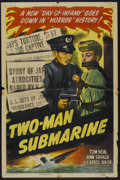 "Movie Posters:War, Two-Man Submarine (Columbia, 1944). One Sheet (27"" X 41""). War...."