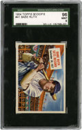"Non-Sport Cards:General, 1954 Topps Scoop #41 ""Babe Ruth Sets Record"" SGC 96 Mint 9...."