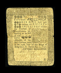 Pennsylvania January 1, 1756 15s Very Good-Fine. The back has a slight reinforcement with a brown paper strip across the...