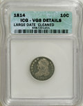 Bust Dimes: , 1814 10C Large Date--Cleaned--ICG. VG8 Details. NGC Census:(0/151). PCGS Population (2/117). Mintage: 421,500. Numismedia ...