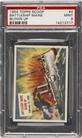 "Non-Sport Cards:General, 1954 Topps Scoop #4 ""Battleship Maine Blown Up"" PSA Mint 9...."