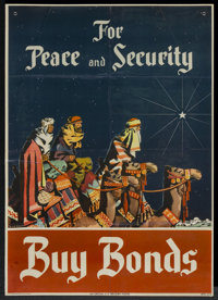 "War Propaganda Poster (U.S. Treasury, 1940s). World War II Poster (18.5"" X 26"") ""Peace and Security Bonds..."