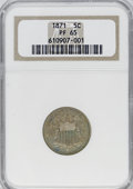 Proof Shield Nickels, 1871 5C PR65 NGC....