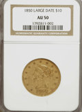 Liberty Eagles: , 1850 $10 Large Date AU50 NGC. NGC Census: (36/179). PCGS Population(38/44). Mintage: 291,451. Numismedia Wsl. Price for NG...