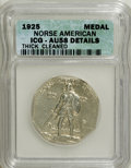 Commemorative Silver: , 1925 Medal Norse Thick Planchet--Cleaned--ICG. AU58 Details. PCGS Population (16/558). (#9450)...