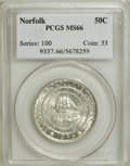 Commemorative Silver: , 1936 50C Norfolk MS66 PCGS. PCGS Population (1476/1002). NGC Census: (990/653). Mintage: 16,936. Numismedia Wsl. Price for ...
