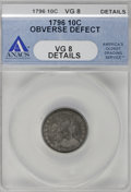 Early Dimes, 1796 10C --Obverse Defect--ANACS. VG8 Details....