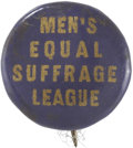 Political:Miscellaneous Political, Woman's Suffrage: Men's Equal Suffrage League Pin. Although therewere several organizations with similar names, this partic...
