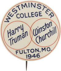 """1946 Truman and Churchill Westminster College Button from the Famous """"Iron Curtain"""" Speech"""