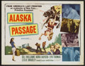 "Movie Posters:Adventure, Alaska Passage (20th Century Fox, 1959). Half Sheet (22"" X 28"").Adventure...."