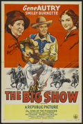 """Movie Posters:Western, The Big Show (Republic, R-1940s). Autographed One Sheet (27"""" X 41""""). Western...."""