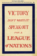 Political:Posters & Broadsides (1896-present), Woodrow Wilson: League of Nations Window Sign.. ...