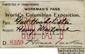 General Historic Events:World Fairs, World's Columbian Exposition: Workman's Pass....