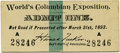 General Historic Events:World Fairs, World's Columbian Exposition: Pre-Opening Only Admission Ticket....
