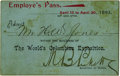 General Historic Events:World Fairs, World's Columbian Exposition: Employee's Pass....