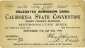 General Historic Events:World Fairs, World's Columbian Exposition: California State Convention DelegatesAdmission Card....