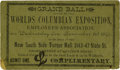 General Historic Events:World Fairs, World's Columbian Exposition: Employees Grand Ball Ticket....