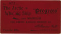 General Historic Events:World Fairs, World's Columbian Exposition: Arctic Whaling Ship Ticket....