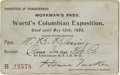 General Historic Events:World Fairs, World's Columbian Exposition: Workman's Pass for Pre-opening Admission....