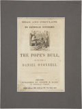 """Miscellaneous:Brochures, """"The Pope's Bull, and the Words of Daniel O'Connell."""" ..."""