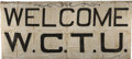 "Political:Textile Display (1896-present), Temperance Banner: Women's Christian Temperance Union PaintedCotton Banner, ""Welcome W. C. T. U.""..."
