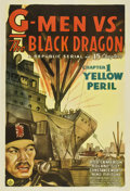 "Movie Posters:Serial, G-Men vs. the Black Dragon (Republic, 1943). One Sheet (27"" X 41"") Chapter 1--""The Yellow Peril.""..."
