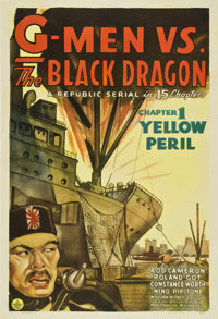 "G-Men vs. the Black Dragon (Republic, 1943). One Sheet (27"" X 41"") Chapter 1--""The Yellow Peril."""