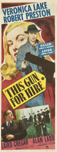"Movie Posters:Film Noir, This Gun for Hire (Paramount, 1942). Insert (14"" X 36"")...."