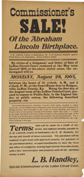 """Political:Presidential Relics, Broadside Announcing the """"Sale! of the Abraham Lincoln Birthplace."""" Arguably the original Lincoln collectible! This legal no..."""