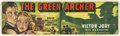 "Movie Posters:Serial, The Green Archer (Columbia, 1940). Banner (35.5"" x 118"")...."