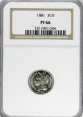 1881 3CN PR66 NGC. NGC Census: (223/55). PCGS Population (242/63). Mintage: 3,575. Numismedia Wsl. Price for NGC/PCGS co...