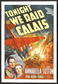 "Movie Posters:War, Tonight We Raid Calais (20th Century Fox, 1943). One Sheet (27"" X41""). War. Starring Annabella , John Sutton, Lee J. Cobb,..."