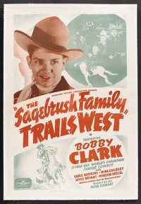 """The Sagebrush Family Trails West (PRC, 1940). One Sheet (27"""" X 41""""). Western. Starring Bobby Clark, Earle Hodg..."""