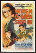 "Movie Posters:Crime, When G-Men Step In (Columbia, 1938). One Sheet (27"" X 41""). Crime.Starring Don Terry, Julie Bishop (Jacqueline Wells), Robe..."