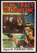 "Movie Posters:Serial, Dick Tracy vs. Crime Inc. (Republic, 1941). One Sheet (27"" X 40""). Serial. Chapter 10 -- ""Flaming Peril."" Starring Ralph Byr..."