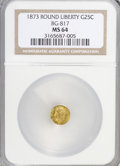 California Fractional Gold: , 1873 25C Liberty Round 25 Cents, BG-817, R.3, MS64 NGC. NGC Census:(9/8). PCGS Population (48/19). (#10678)...