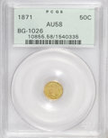 California Fractional Gold: , 1871 50C Liberty Round 50 Cents, BG-1026, Low R.4, AU58 PCGS. PCGSPopulation (26/39). NGC Census: (1/13). (#10855)...