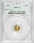 California Fractional Gold: , 1870 50C Liberty Round 50 Cents, BG-1024, Low R.4, MS62 PCGS. PCGSPopulation (41/19). NGC Census: (9/5). (#10853)...