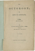 """Political:Civil War, Rare Prompt Book, The Octoroon; or, Life in Louisiana . . . in Five Acts, by Dion Boucicault. """"Printed, not pub..."""