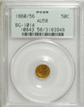 California Fractional Gold: , 1860/56 50C Liberty Round 50 Cents, BG-1014, High R.4, AU58 PCGS.PCGS Population (10/35). NGC Census: (1/4). (#10843)...