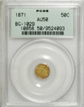 California Fractional Gold: , 1871 50C Liberty Round 50 Cents, BG-1029, High R.4, AU50 PCGS. PCGSPopulation (4/34). NGC Census: (0/3). (#10858)...