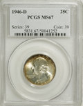 Washington Quarters, 1946-D 25C MS67 PCGS....