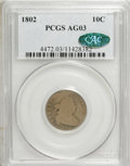 Early Dimes, 1802 10C AG3 PCGS. CAC....