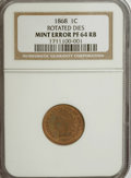 Errors, 1868 1C Indian Cent Rotated Dies PF64 Red and Brown NGC. ...