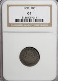 Early Dimes, 1796 10C Good 4 NGC....