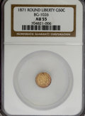 California Fractional Gold: , 1871 50C Liberty Round 50 Cents, BG-1026, Low R.4, AU55 NGC. NGCCensus: (1/14). PCGS Population (14/65). (#10855)...